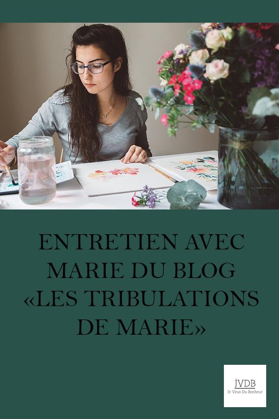 Inspiration : Entretien avec Marie du blog les Tribulations de Marie