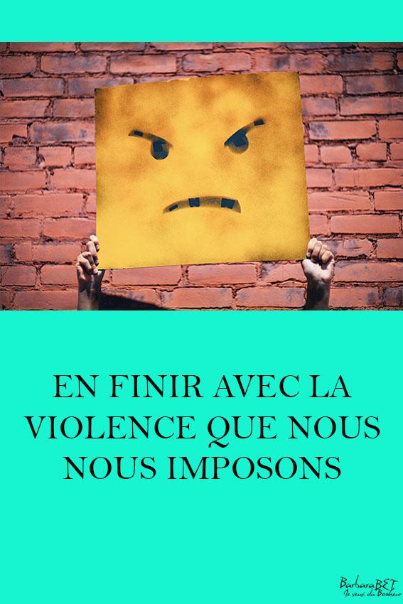 En finir avec la violence que nous nous imposons